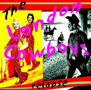 LONDON-COWBOYS-Relapse-2CD-anthology-Idols-Johnny-Thunders-New-York-Dolls-new