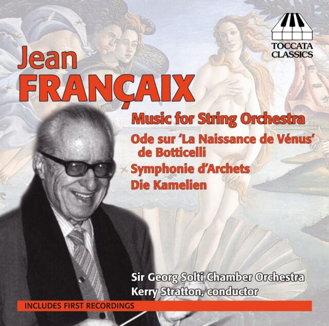 [NEW] CD: JEAN FRANÇAIX: MUSIC FOR STRING ORCHESTRA