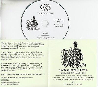 GAVIN CHAPPELL-BATES The Last One 2018 UK 10-trk promo test CD
