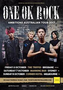 WANT: Tickets of One Ok Rock Ambitions Australian Tour 2017 Strathfield Strathfield Area Preview