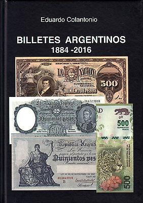 ARGENTINE BANKNOTES CATALOG 1884-2016 by EDUARDO COLANTONIO