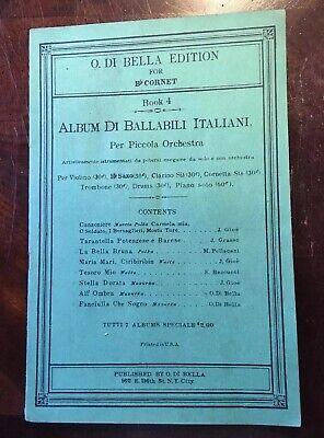- Sheet Music For B Flat Cornet Book 4 Album Di Billabili Italiani. - O. Di Bella