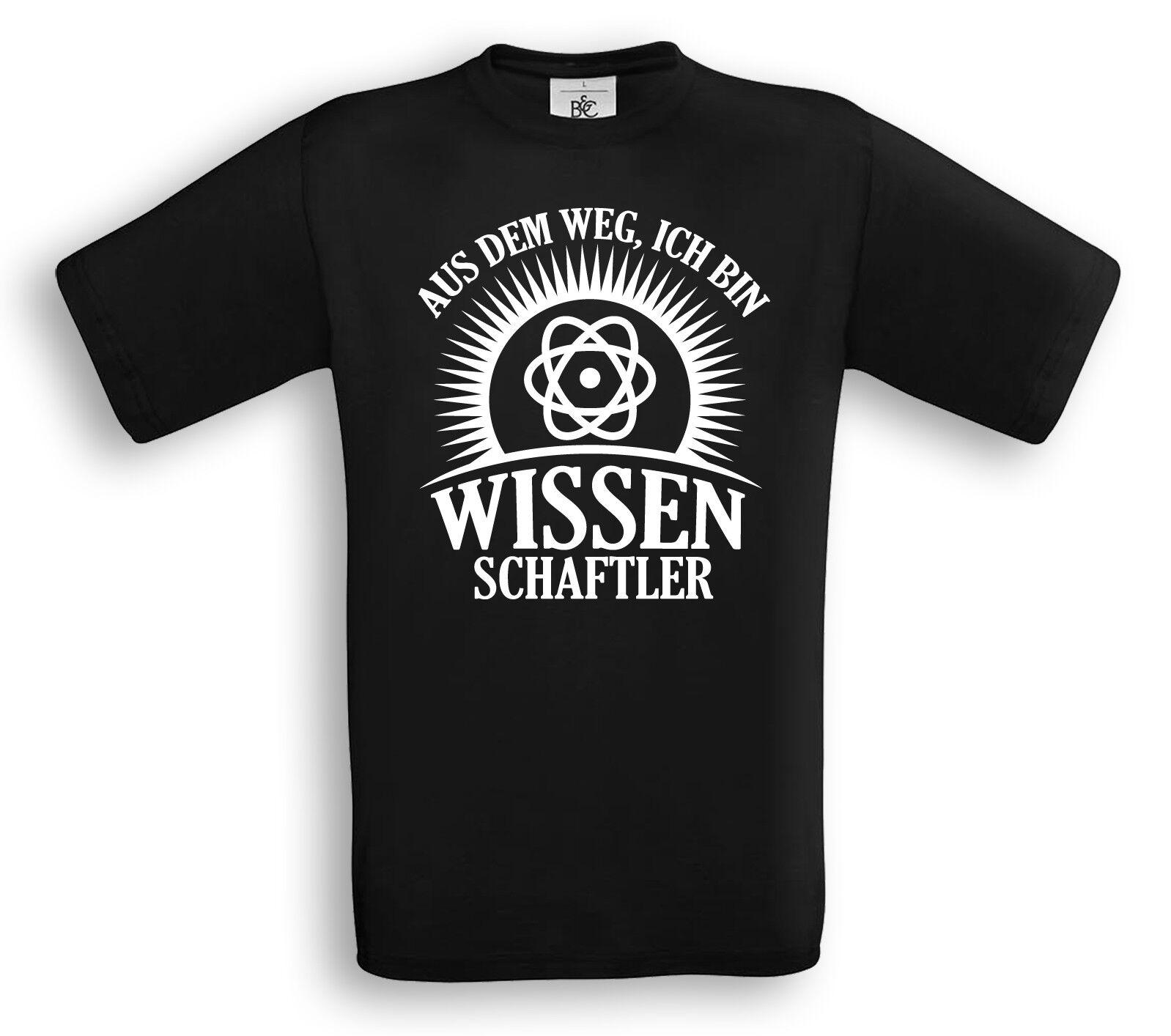 Aus dem Weg, ich bin Wissenschaftler T-Shirt Beruf Universität Forschung Chemie