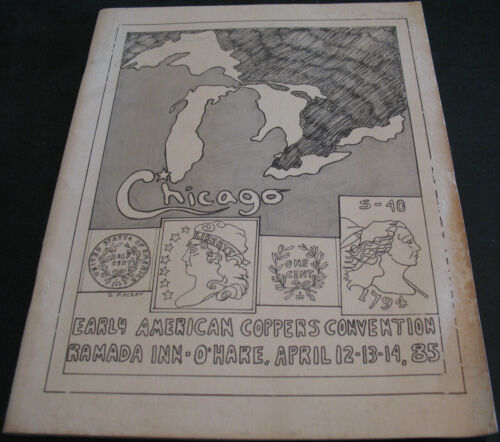 Vintage - Early American Coppers Convention 1985 Chicago - Scarce Reference