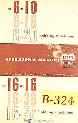 Barber Colman 6-10 6-16 6-20 Gear Hobbing Machine Operations Manual Year 1963