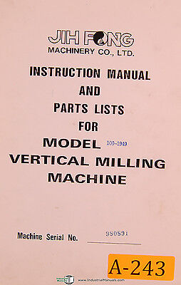 Jih Fong Acra 100-1959 Vertical Milling Machihe Instruction And Parts Manual