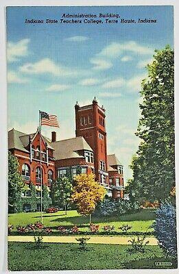 Admin Bldg IN State Teachers College Terre Haute IN Vtg Linen Postcard *PC0232