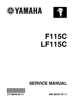 Yamaha Marine F115C LF115C Outboard Engine Repair Service Manual LIT-18616-02-71