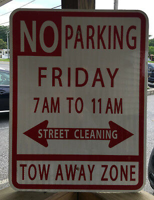 """No Parking """"Friday 7-11am"""" Street Cleaning Tow Away Zone"""