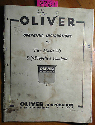 Oliver 40 Self-propelled Combine Operating Instructions Owners Operator Manual