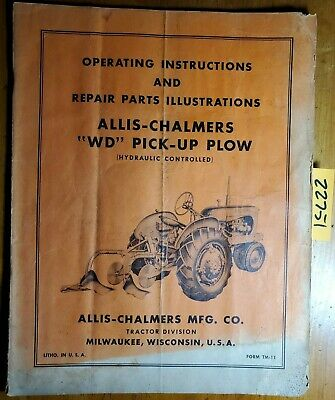 Allis-chalmers Wd Pick-up Plow Hydraulic Controlled Owner Operator Parts Manual