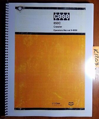 Case 850c Crawler Owners Operators Manual 9-8050 781