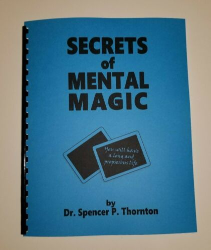 Secrets of Mental Magic by S. P. Thornton (mental & psychic effects)