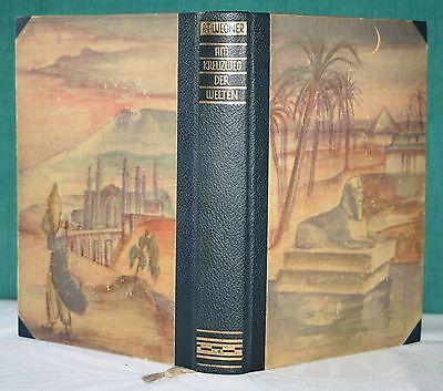 Wegner, Am Kreuzweg der Welten, Eine Reise v. Kaspischen Meer zum Nil, 1930 (Kreuzweg Film)