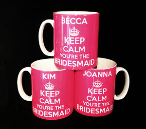NEW-KEEP-CALM-BRIDESMAID-GIFTS-MUG-CUP-PRESENTS-WEDDING-FAVOURS-PERSONALISED