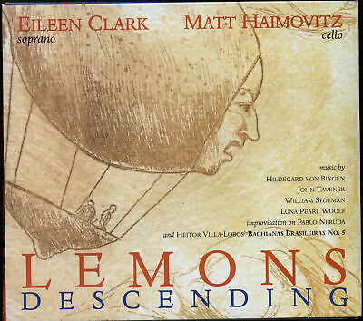 Eileen Clark / Matt Haimovitz - Lemons Descending (CD, Digipak, 2002, Oxingale)