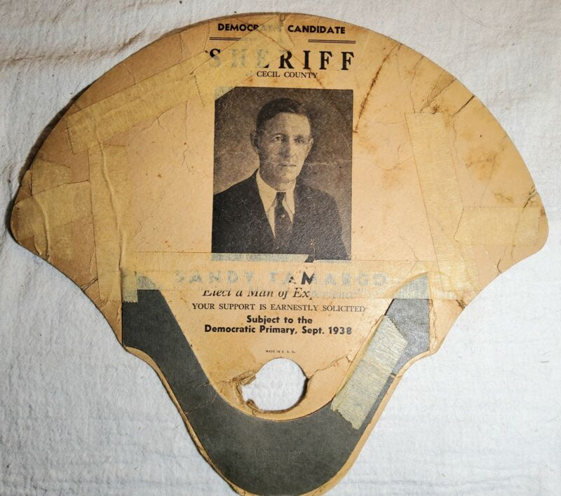 1938 CECIL COUNTY, MARYLAND DEMOCRATIC CANDIDATE FOR SHERIFF SANDY TAMARGO FAN