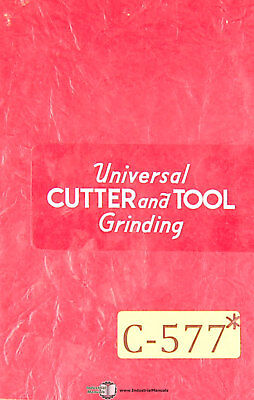 Covel Cutter And Tool Grinder Operations Manual Year 1944