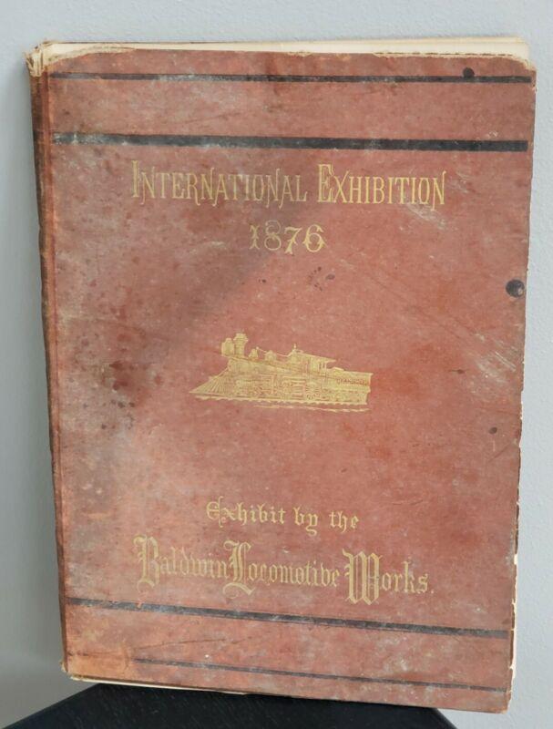 1876 Baldwin Locomotive Works Train Catalog International Exhibition Illustrated