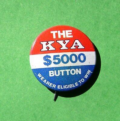 "KYA-AM Radio San Francisco California CA  ""Win $5000"" Pinback Button"