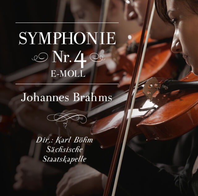 CD Sinfonie 4 von Johannes Brahms mit Karl Böhm-Sächsische Staatskappelle