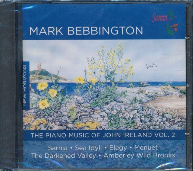 Mark Bebbington CD Piano Music of John Ireland Vol 2 Sarnia Sea Idyll Elegy