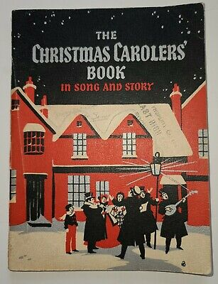 Vtg The Christmas Carolers' Book in Song and Story 1935 Torstein O Kvamme Illust