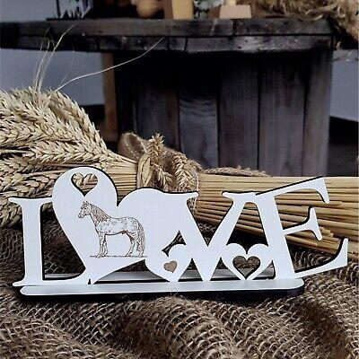 Deko Aufsteller LOVE « PFERD » Schild Liebe Herz Herzen Pferde Haustiere Reiten