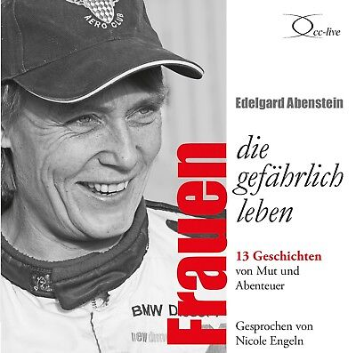 Hör-Biografien: Frauen, die gefährlich leben / 156 Min (2 Audio
