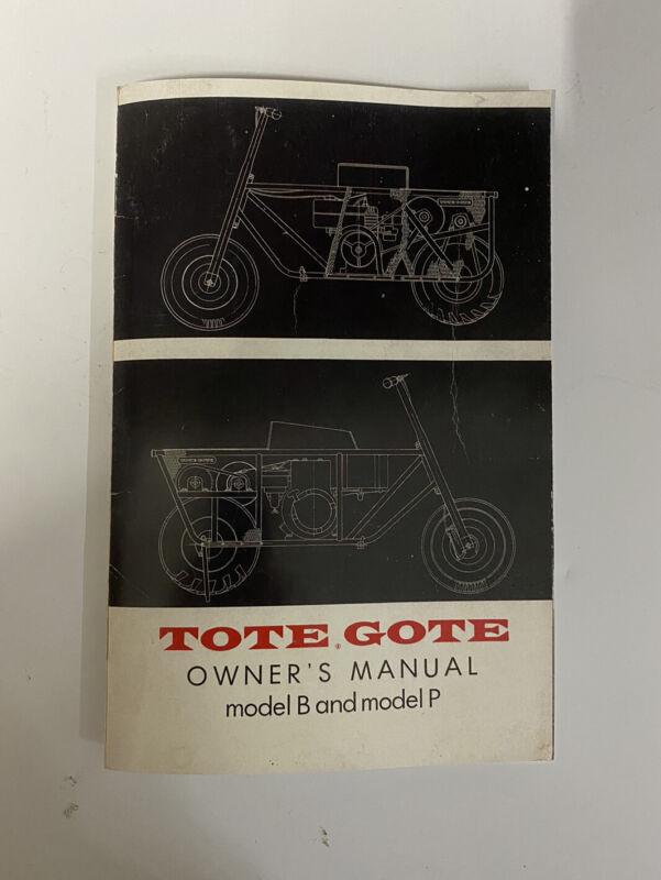 TOTE GOTE Model B & P Owner's Manual Vintage  Mini-Bike Scooter Rare Rupp