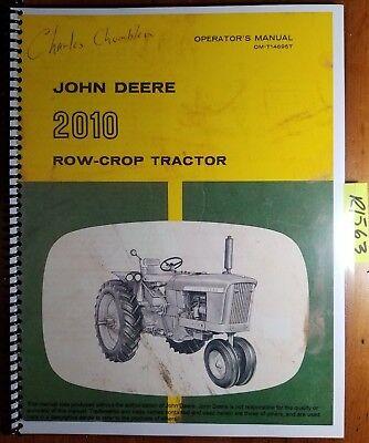 John Deere 2010 Row-crop Gasoline Tractor Sn -29000 Owners Operators Manual