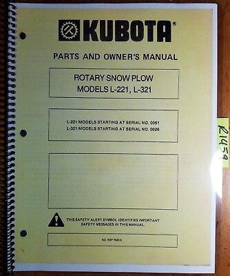 Kubota L-221 L-321 L221 L321 Rotary Snow Plow Snowblower Parts Owners Manual