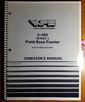 White 2-180 Series 3 Field Boss Tractor Sn 301920- Owner Operator Manual 1082