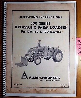 Allis-chalmers 500 Hyd Farm Loader For 170 180 190 Tractor Operator Manual 270