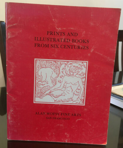 Prints & Illustrated Books From Six Centuries Alan Wofsy Fine Arts San Francisco
