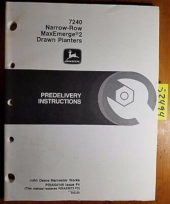 John Deere 7240 Narrow Row Maxemerge 2 Drawn Planter Predelivery Instruct Manual