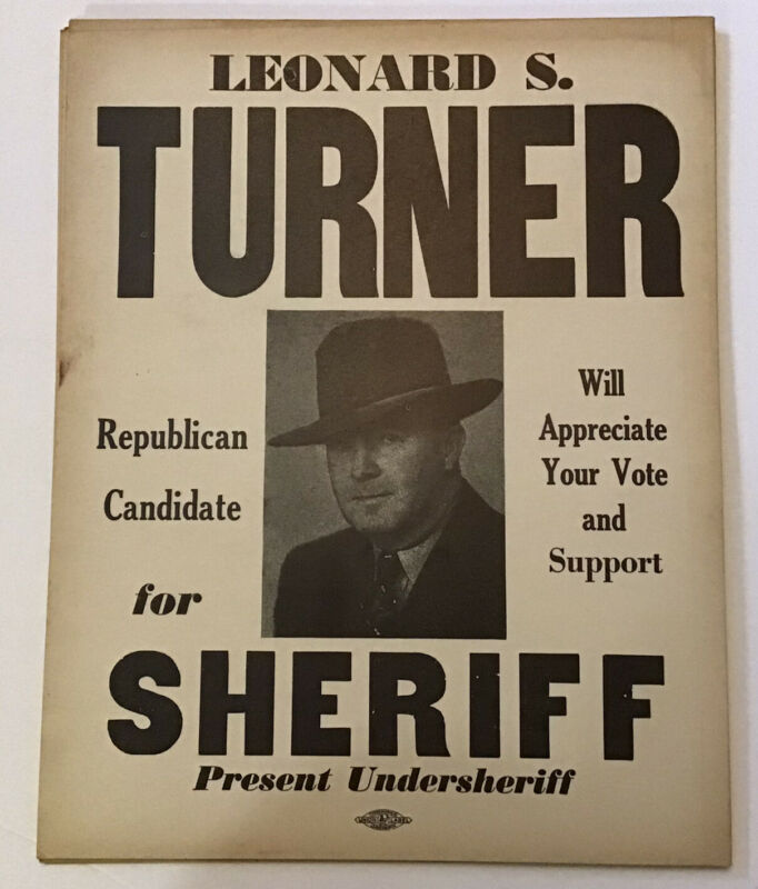 "Old Leavenworth Kansas Sheriff Election poster Leonard S Turner 11x14"" 1940-50's"