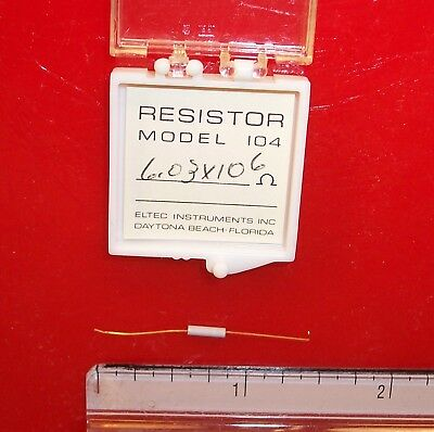 Qty 1 Eltec Model 104 High Megohm Tubular Resistor 6.03x106 Ohm