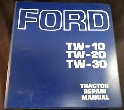 Ford Tw-10 Tw-20 And Tw-30 Tractor Repair Manual