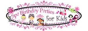 It's a SPA...a Birthday...in your home....for girls 3-14