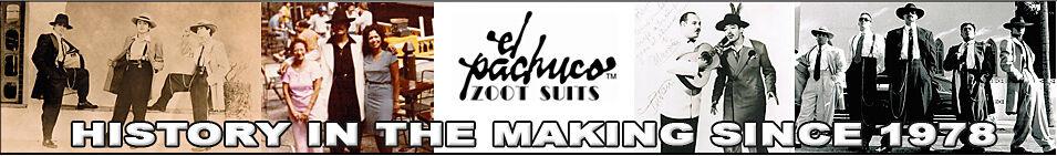 El Pachuco Zoot Suits