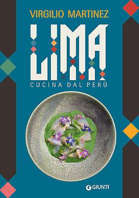 Lima. Cucina dal Perù - Martínez Virgilio, Bianchi Luciana
