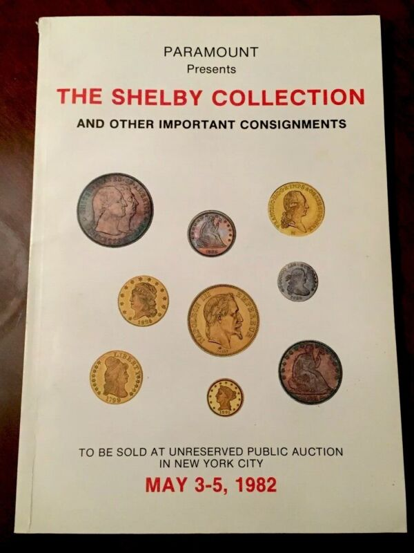 Vintage 1982 RARE COIN AUCTION CATALOG The Shelby Collection by Paramount