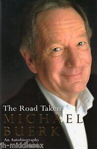Michael-Buerk-The-Road-Taken-Hardback-Book-Signed-Genuine-and-Handsigned