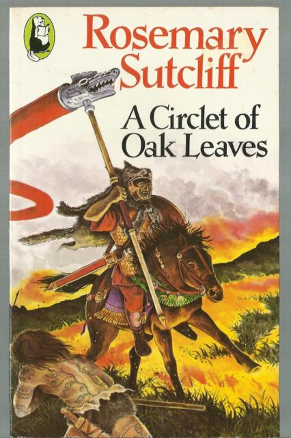Circlet of Oak Leaves by Rosemary Sutcliff pb Roman Army story for young readers