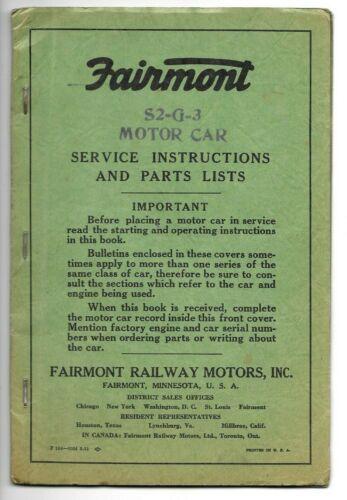 1952 Updated FAIRMONT Railway Motors S2-G-3 SERVICE INSTRUCTIONS & PARTS LISTS