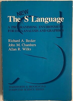The New S Language  A Programming Environment For Data Analysis And Graphics