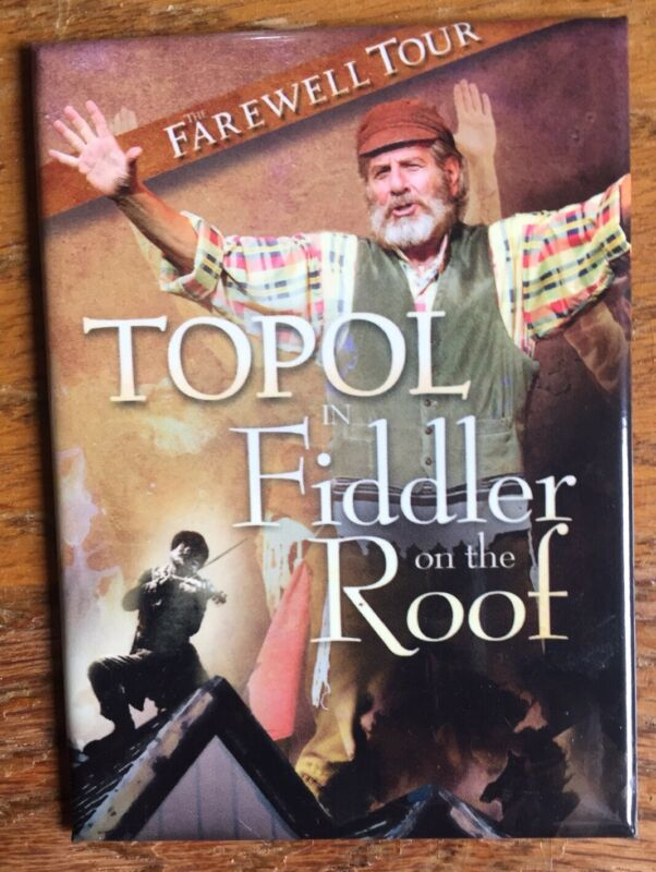 Magnet from Topol Farewell Revival Tour In 2009 Fiddler on the Roof Excellent