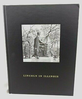 Lincoln in Illinois Photography Book signed Ron Schramm Limited Ed Lincoln Assoc ()