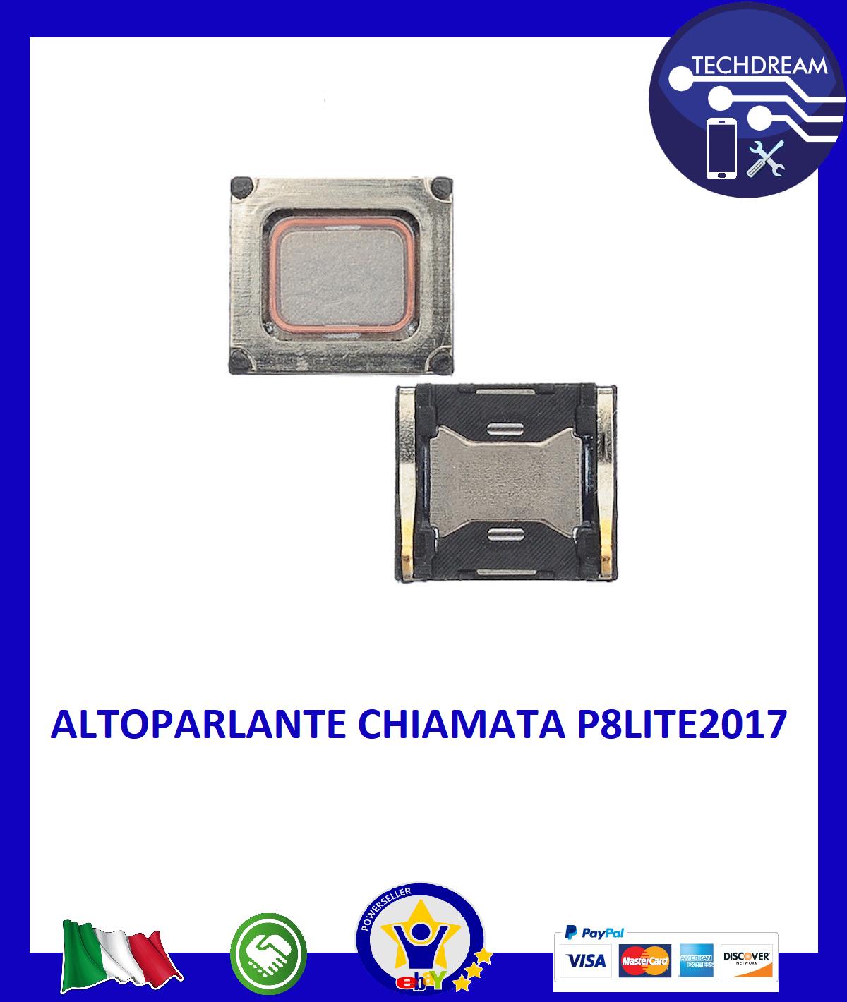 SPEAKER ALTOPARLANTE CHIAMATA EARPIECE ASCOLTO VOCE CHIAMATE HUAWEI P8LITE2017